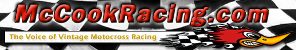 McCookRacing.com - The Voice of Vintage Motocross Racing